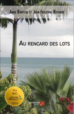 au-rencard-des-lots-ange-banyene-et-jean-fraterne-ruyange